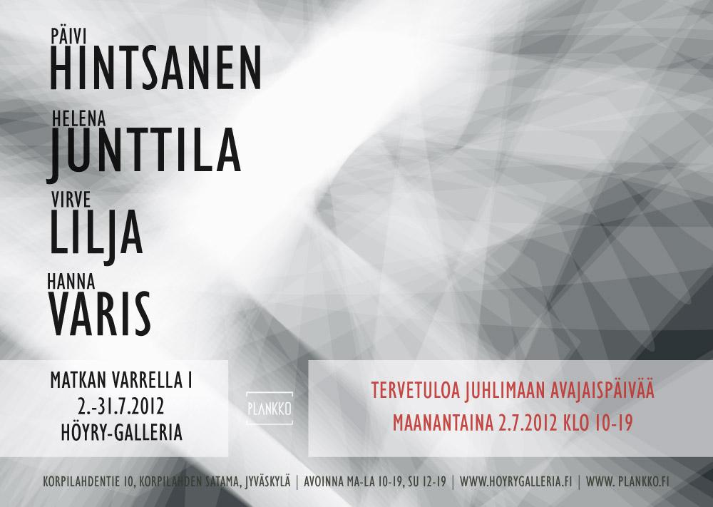 Kutsu Matkan Varrella I -näyttelyyn