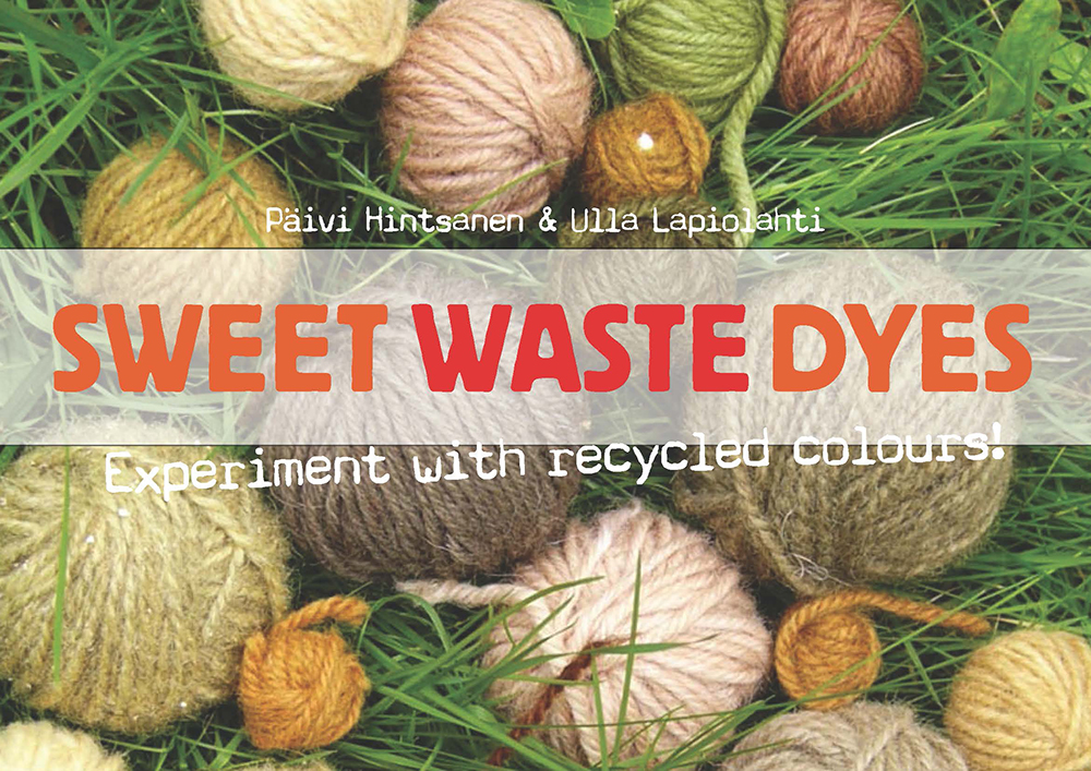Sweet Waste Dyes Cover