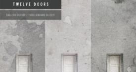 Kaksitoista ovea – Twelve Doors, 1.-30.6.2019